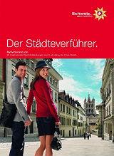 Schweizer Städte in 24 Stunden erkunden und nichts verpassen