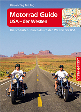 Vista Point und Reise-Magazin.de haben fünf »Motorrad Guides USA – der Westen« verlost. Und freuen dürfen sich...
