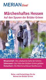 Neuer Reiseführer zum Grimm-Jahr 2013 von MERIAN live!
