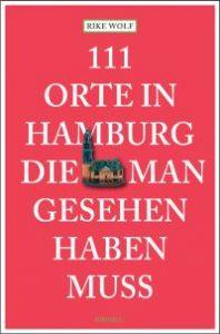 111 Orte in Hamburg die man gesehen haben muss © emons-verlag