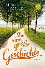Neuer Roman von Patricia Koelle© Fischer Verlag