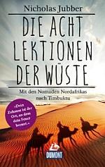 Die acht Lektionen der Wüste © Dumont Verlag