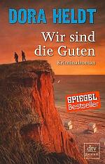 Wir sind die Guten © DTV Verlag