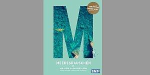 Meeresrauschen ©DuMont Reiseverlag